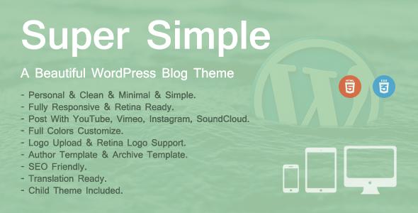 Super Simple - A Personal WordPress Theme